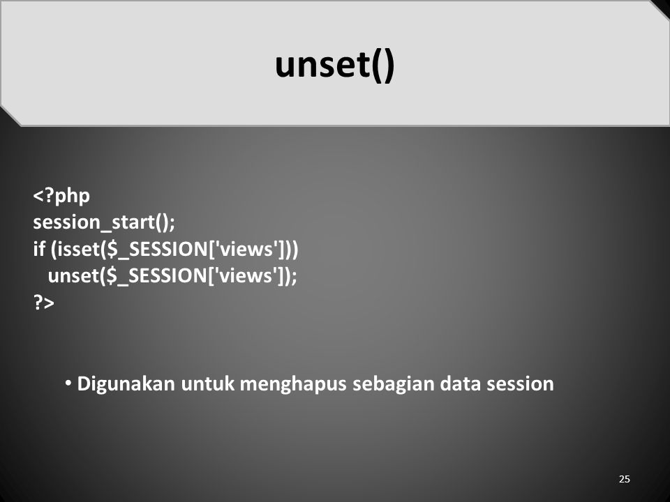 unset() < php session_start(); if (isset($_SESSION[ views ]))